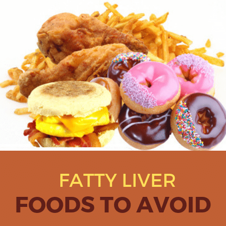 Foods to Avoid with Fatty Liver